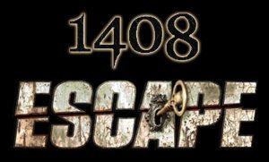 1408 Escape1