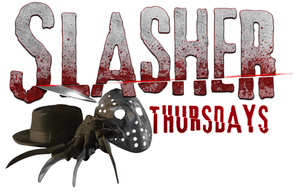 Slasher Thursdays