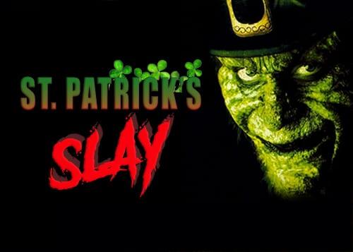 St Pastrick's Slay